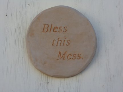 bless_this_mess_plaque.jpg