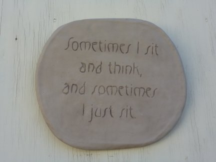 sometimes_i_sit_plaque.jpg